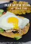 Chicken and Bean Tostada w/fried egg