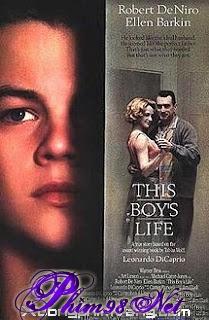 Cuộc Đời Chú Nhóc|| This Boy's Life