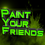 paintyourfriends Youtube Channel
