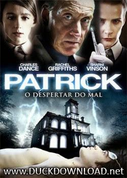 Baixar Filme Patrick - Despertar do Mal DVD-R