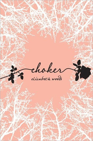 Giveaway: Choker by Elizabeth Woods