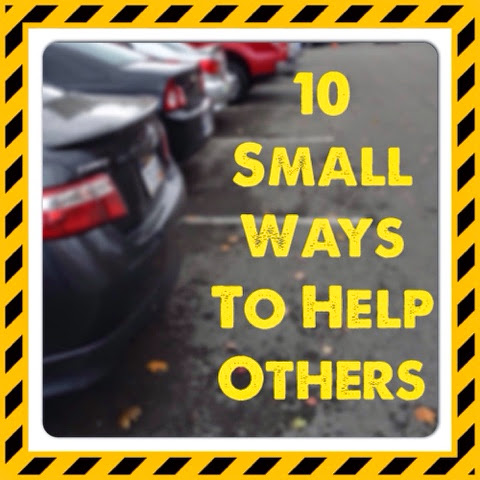 10 Small Ways To Help Others