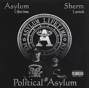 Asylum Lifetime and Sherm Larock - Political Asylum