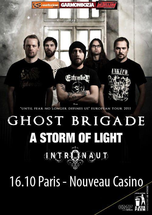 Ghost Brigade / A Storm of Light / Intronaut @ Nouveau Casino, Paris 16/10/2011