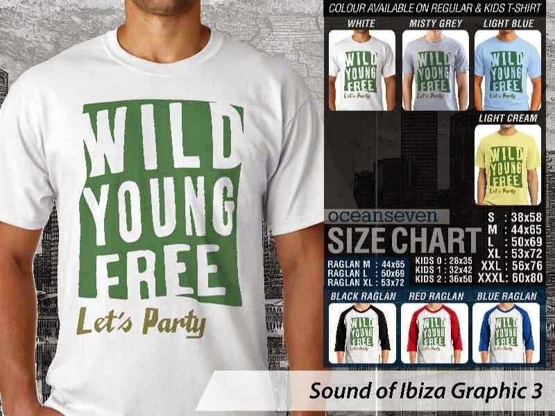 KAOS Musik Ibiza 3 Wild Young Free Lets Party distro ocean seven