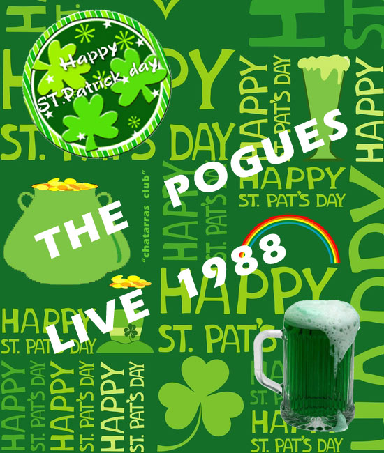 Happy St. Patricks Day ... The Pogues 1988