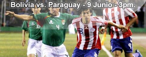 Bolivia vs Paraguay en VIVO - 9 Junio 2012