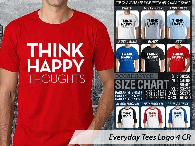 KAOS Tulisan Think Happy Thoughts distro ocean seven