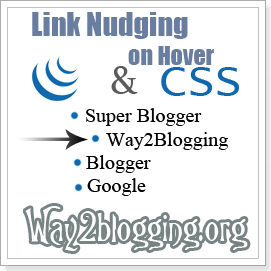 Add jQuery Link Nudging On Links Hover For Blogger Blogs