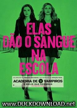 Baixar Filme Academia de Vampiros - O Beijo das Sombras DVD-R