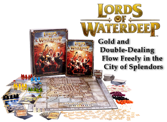 Lords of Waredeep, Señores de Aguasprofundas, Advanced Dungeons&Dragons, Hasbro, Wizards of the Coast, Crying Grumpies