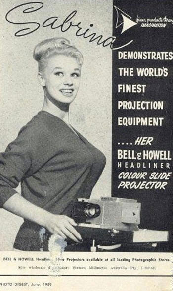 [Bell & Howell] Sabrina demonstrates the world's finest projection equipment …her Bell & Howell headliner Colour Slide Projector