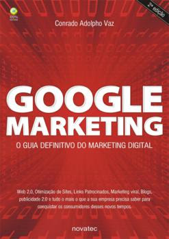 Google Marketing - O Guia Definitivo de Marketing Digital