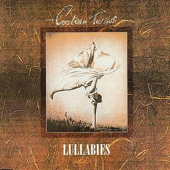 Cocteau Twins - 1983 - Lullabies (EP, 4AD)