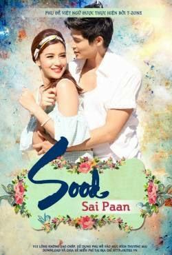 Chuyện Tình Tay Ba - Sood Sai Paan (2013)