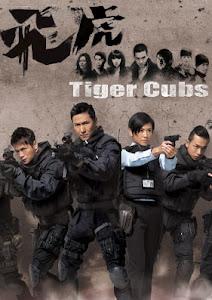 Đội Phi Hổ - Tiger Cubs poster
