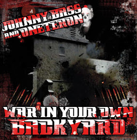 Oneteron andJohnny Bass - War In Your Own Backyard