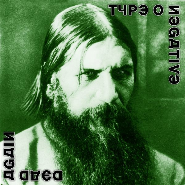 Type O Negative - 2007 - Dead Again
