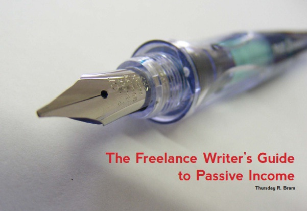 eBook Review: The Freelance Writer's Guide to Passive Income