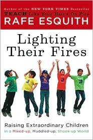 Lighting Their Fires — Rafe Esquith