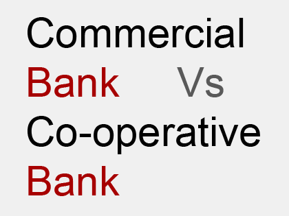 distinguish between commercial bank and co-operative bank