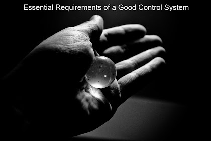 Essential Requirements of a Good Control System