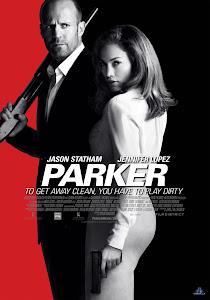 Tay Trộm Chuyên Nghiệp - Parker poster
