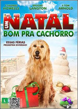 Filme Poster Um Natal Bom Pra Cachorro DVDRip XviD Dual Audio & RMVB Dublado