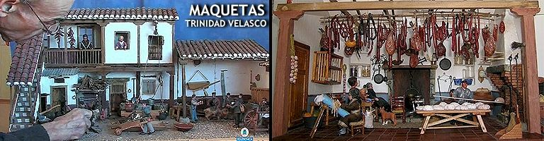 MAQUETAS DE TRINIDAD VELASCO. reproducen las formas tradicionales de vida y trabajo de la región de La Mancha, desde las labores propias del campo hasta la elaboración de distintos productos tal como se hacía en el pasado, así como profesiones hoy prácticamente desaparecidas