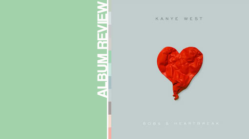 Album review: Kanye West - 808s & heartbreak