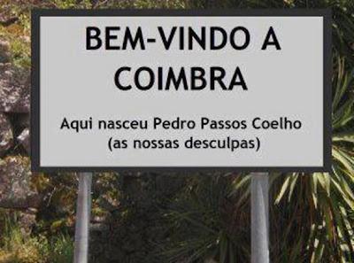 Bem-vindo a Coimbra... ele nasceu aqui, pedimos desculpa