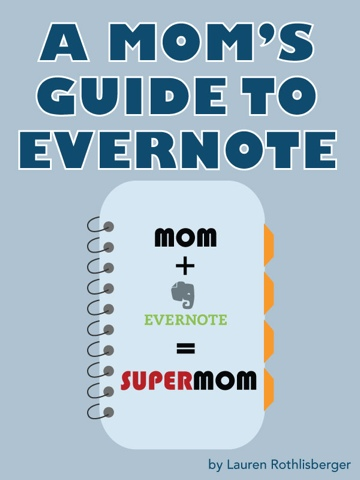 Evernote for Moms from Evernote For Homeschooling at FunHomeschoolMom.com