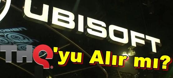 Ubisoft THQ'yu Alabilir!