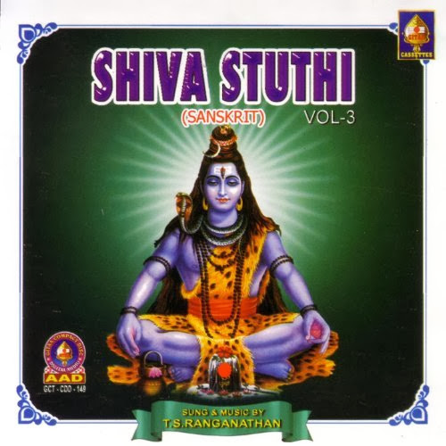 Shiva Stuthi Vol-3 By T.S.Ranganathan Devotional Album MP3 Songs