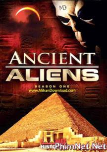 Phi Hành Gia Cổ Đại Phần 1 - Ancient Aliens Season 1 - 2009