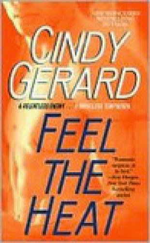 Review Feel The Heat By Cindy Gerard