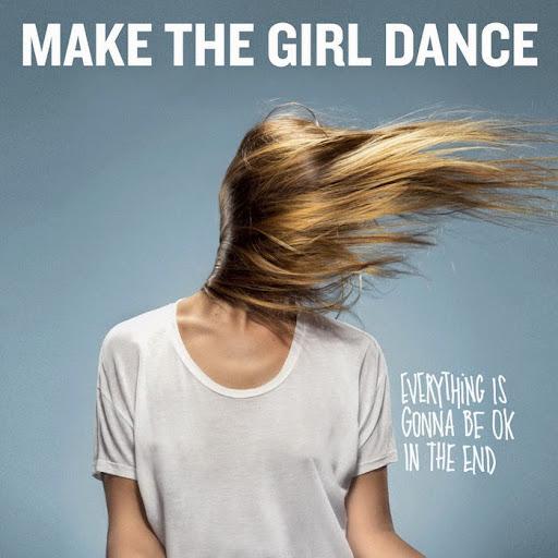 make the girl dance lyrics