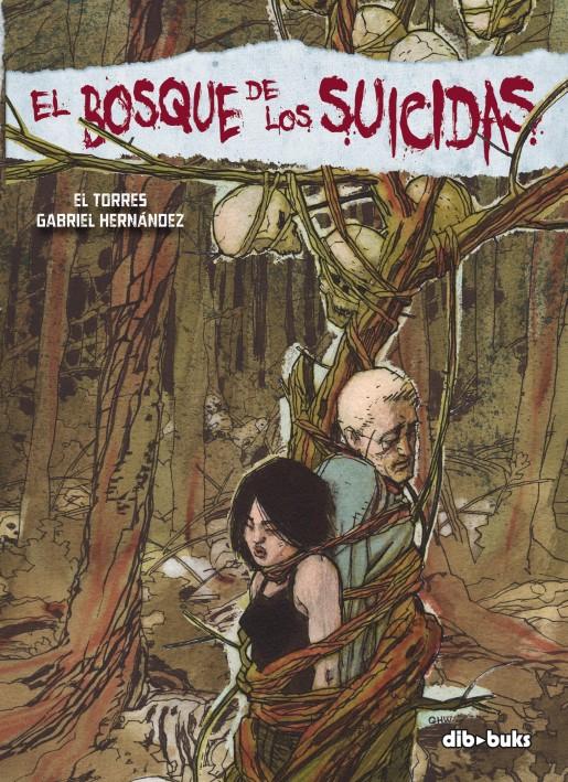 El bosque de los sueños - El Torres - Gabriel Hernández