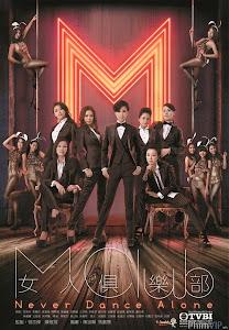 Câu Lạc Bộ Khiêu Vũ - Never Dance Alone poster