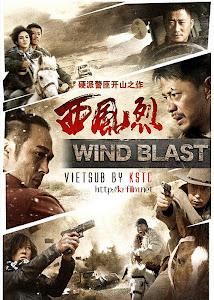 Tây Phong Liệt - Wind Blast poster