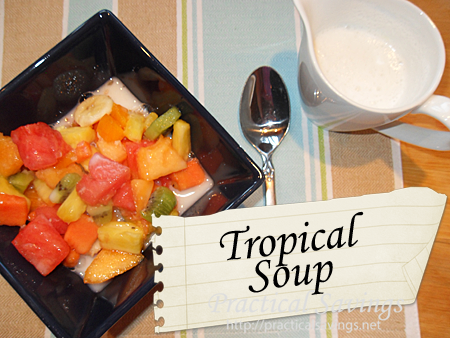 Tropical Soup - Practical Savings