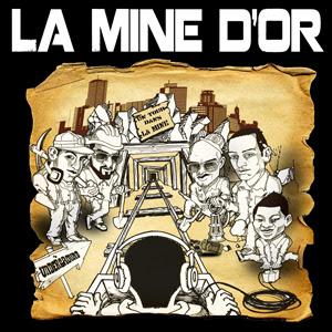 La Mine D'or - Un Tour Dans La Mine