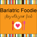 Bariatric Foodie