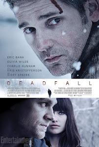 Cạm Bẫy - Deadfall poster