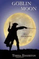 Amazon.com_GoblinMoon252897811050472682529_TeresaEdgerton_Books-2012-09-1-00-01-2014-03-14-12-01.jpg
