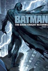 Kỵ Sĩ Bóng Đêm Trở Lại (Phần 1) - Batman: The Dark Knight Returns Part 1 poster
