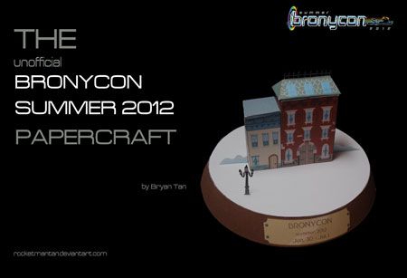 2012 Summer Bronycon Papercraft