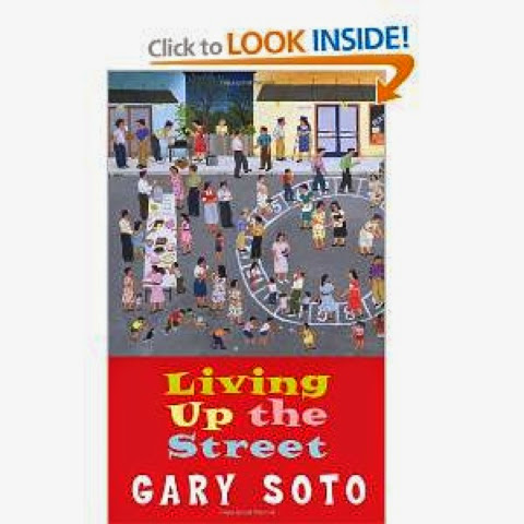 living up the street by gary soto Living up the street: narrative recollections his mother was remarkably kind while she put up with the racket we made on the street gary soto enjoyed.