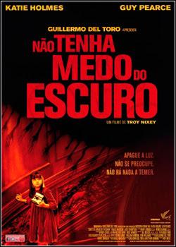 Filme Poster Não Tenha Medo do Escuro DVDRip XviD Dual Audio & RMVB Dublado