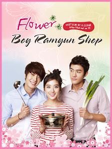 Tiệm Mì Mỹ Nam - Flower Boy Ramyun Shop poster